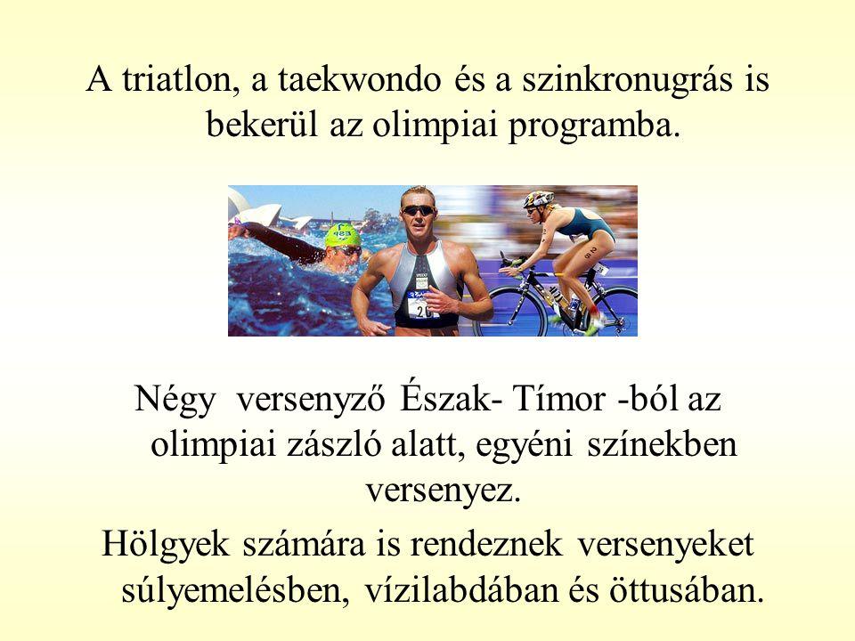 A triatlon, a taekwondo és a szinkronugrás is bekerül az olimpiai programba.