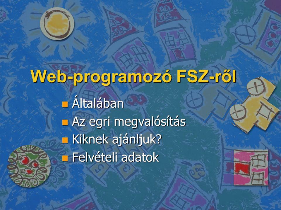 Web-programozó FSZ-ről