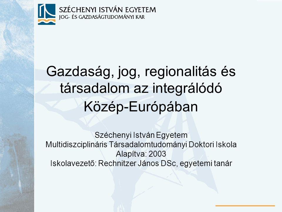 Gazdaság, jog, regionalitás és társadalom az integrálódó Közép-Európában