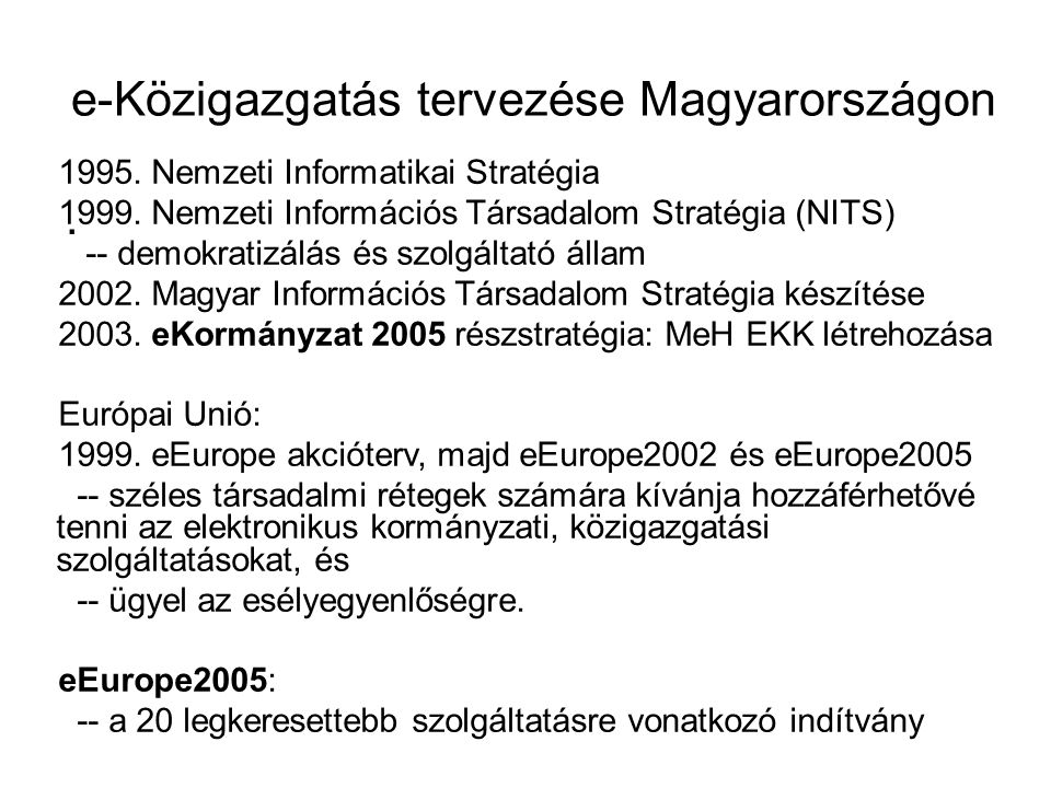 e-Közigazgatás tervezése Magyarországon