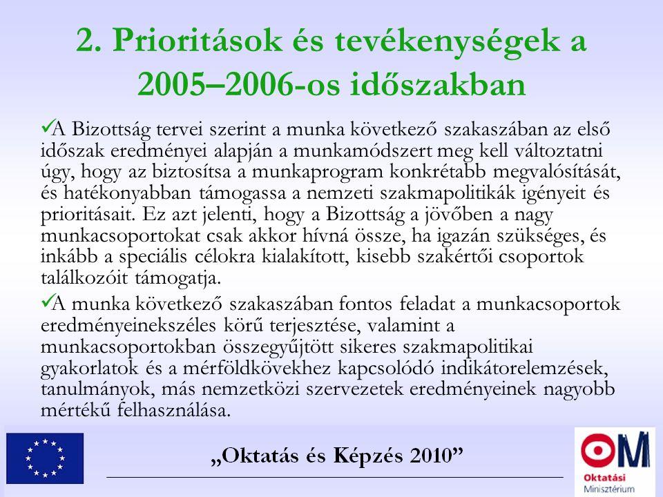 2. Prioritások és tevékenységek a 2005–2006-os időszakban