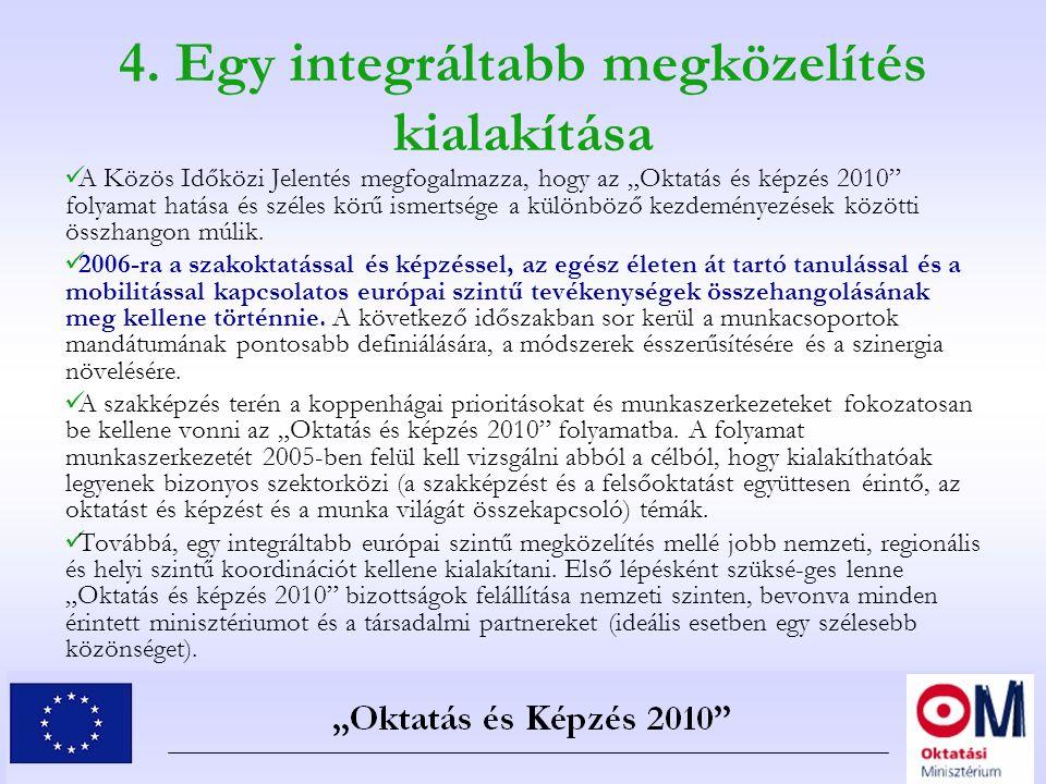 4. Egy integráltabb megközelítés kialakítása