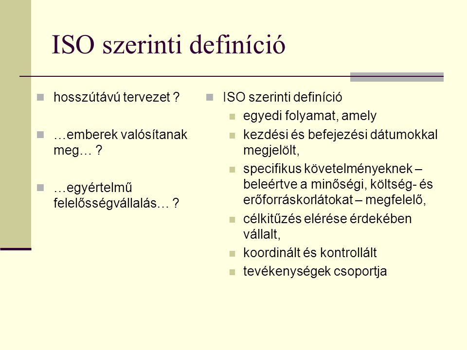 ISO szerinti definíció