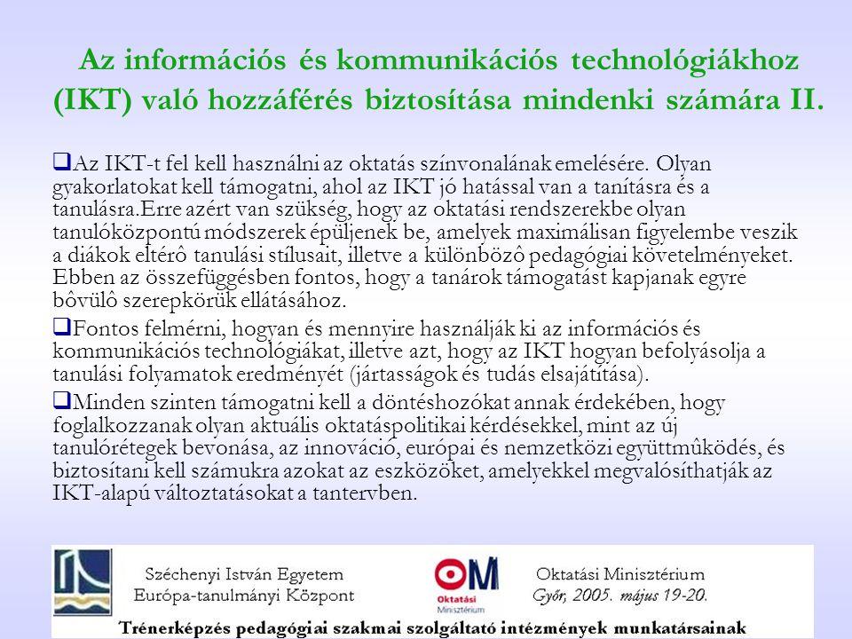 Az információs és kommunikációs technológiákhoz (IKT) való hozzáférés biztosítása mindenki számára II.