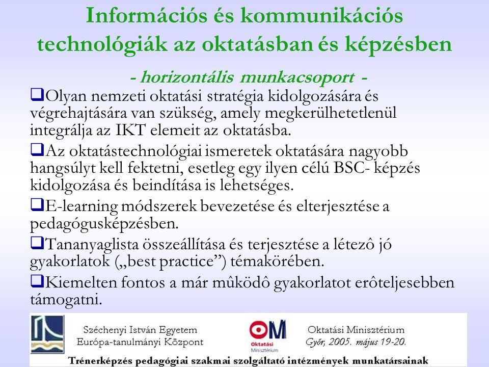 Információs és kommunikációs technológiák az oktatásban és képzésben - horizontális munkacsoport -