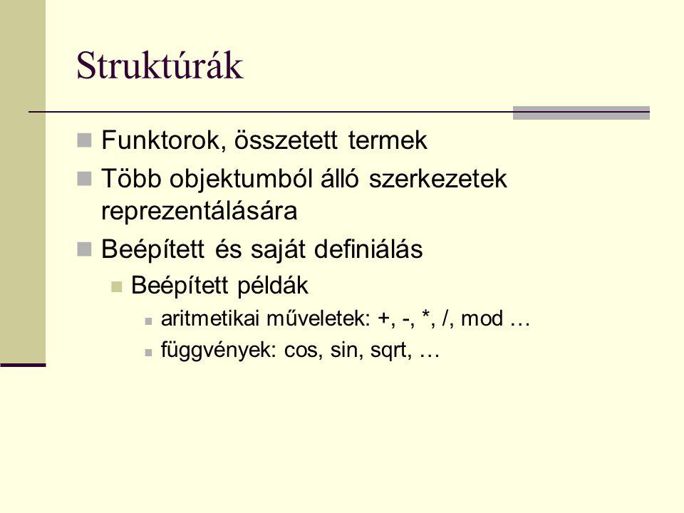 Struktúrák Funktorok, összetett termek