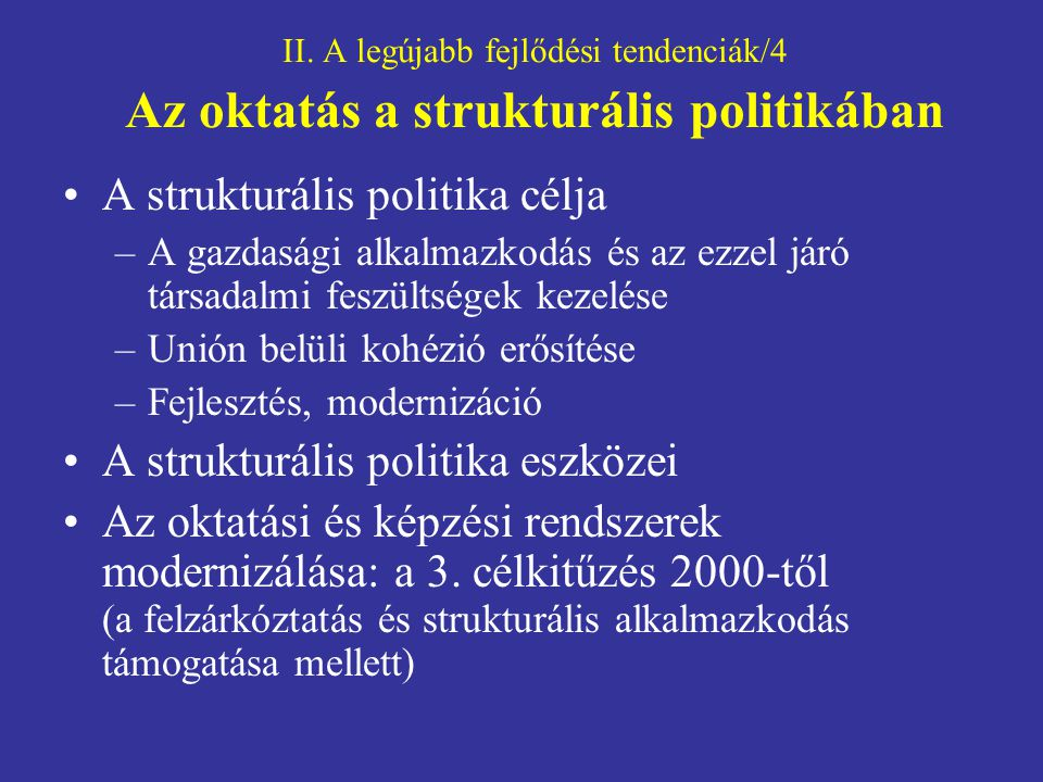 A strukturális politika célja
