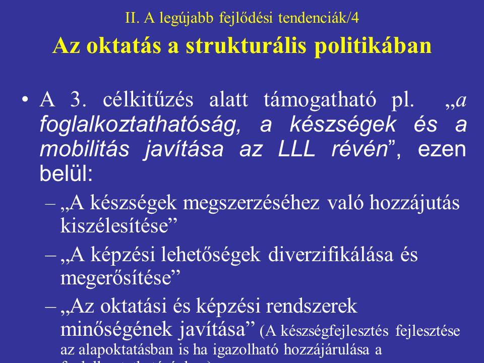 II. A legújabb fejlődési tendenciák/4 Az oktatás a strukturális politikában