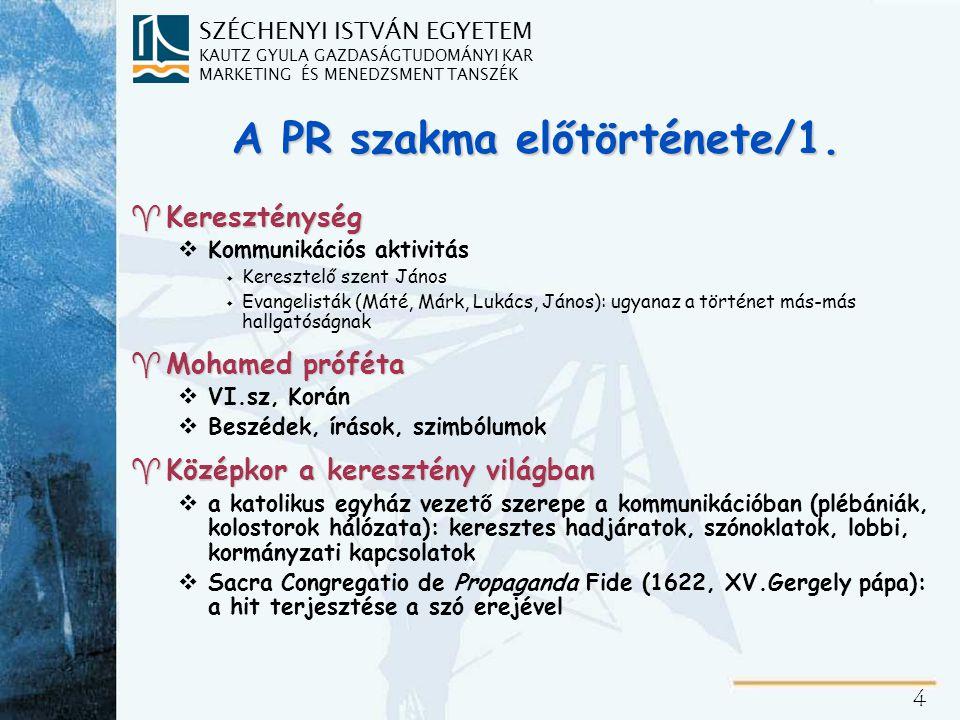 A korszerű PR szakma története/1.