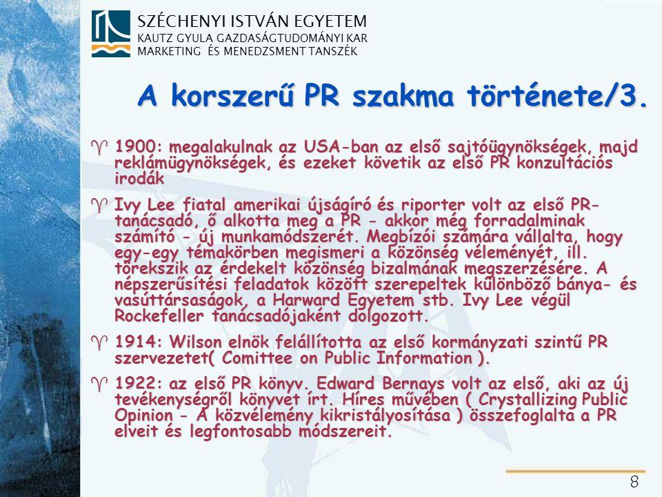 A korszerű PR szakma története/4.