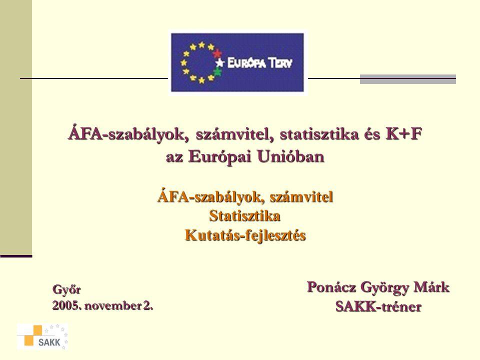 ÁFA-szabályok, számvitel, statisztika és K+F ÁFA-szabályok, számvitel