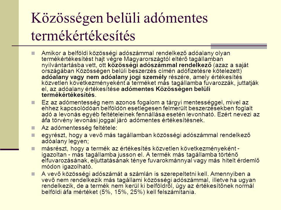 Közösségen belüli adómentes termékértékesítés