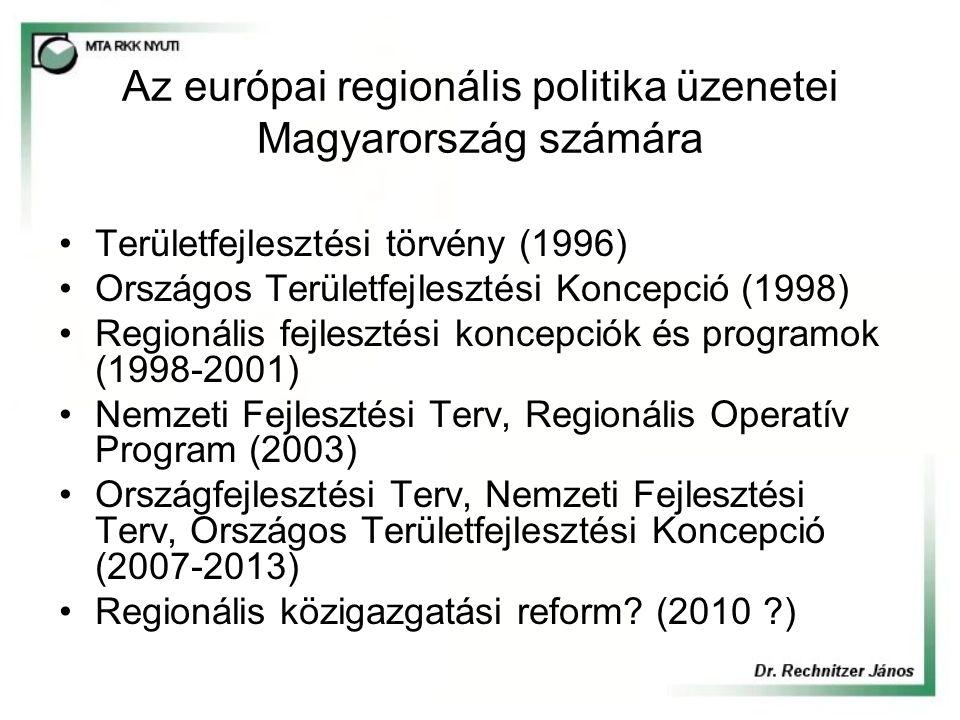 Az európai regionális politika üzenetei Magyarország számára