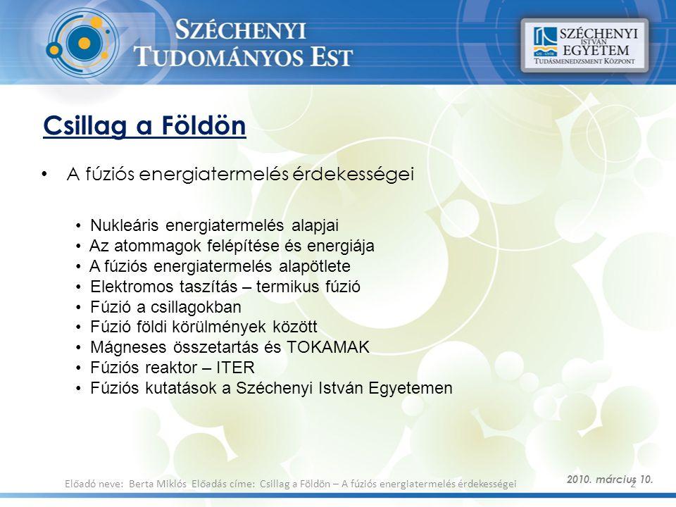 Csillag a Földön A fúziós energiatermelés érdekességei