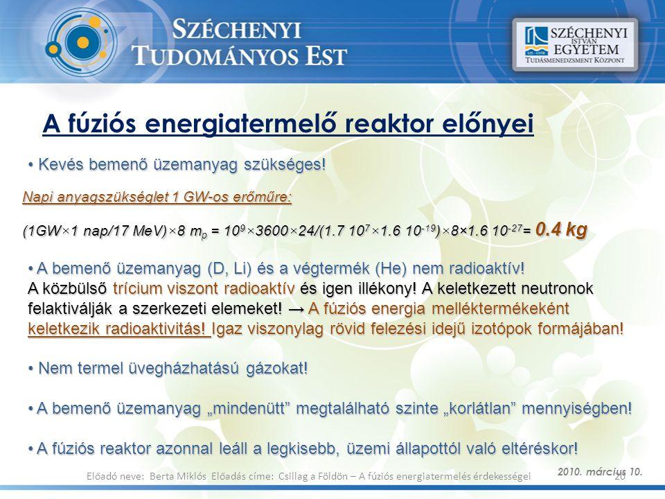 A fúziós energiatermelő reaktor előnyei