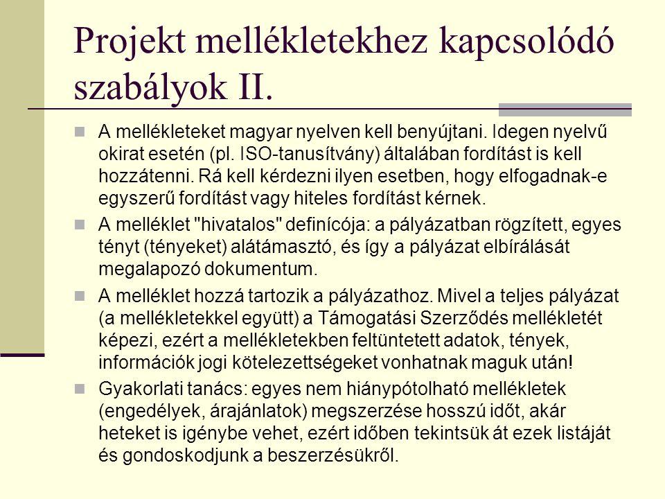 Projekt mellékletekhez kapcsolódó szabályok II.