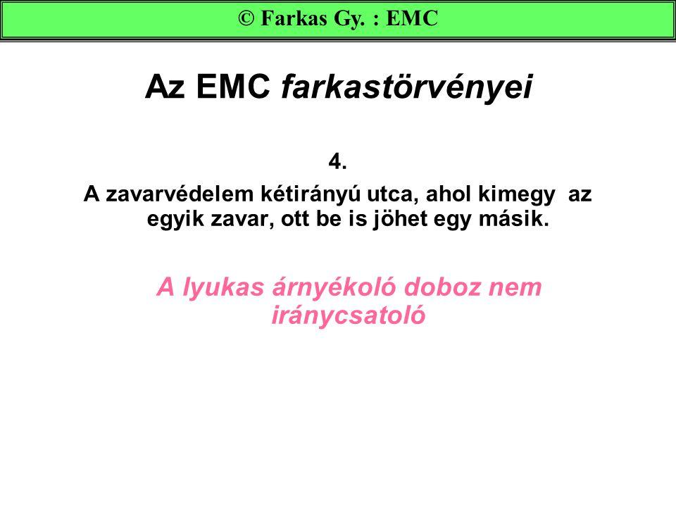 Az EMC farkastörvényei