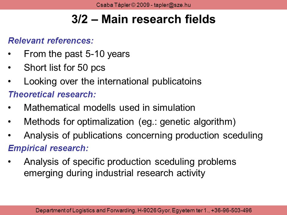 3/2 – Main research fields