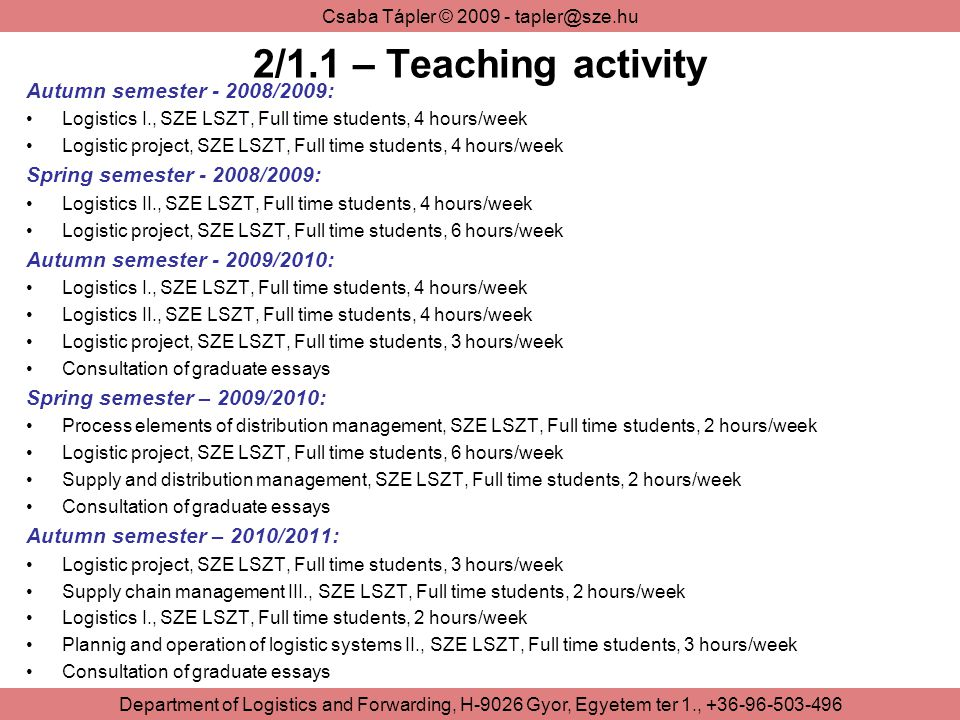 2/1.1 – Teaching activity Autumn semester - 2008/2009: