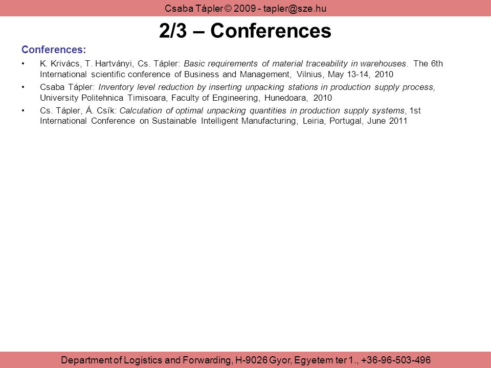 2/3 – Conferences Conferences: