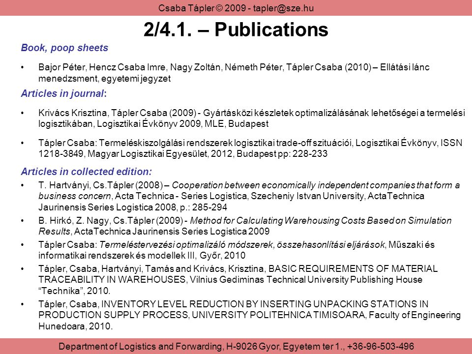 2/4.1. – Publications Book, poop sheets Articles in journal: