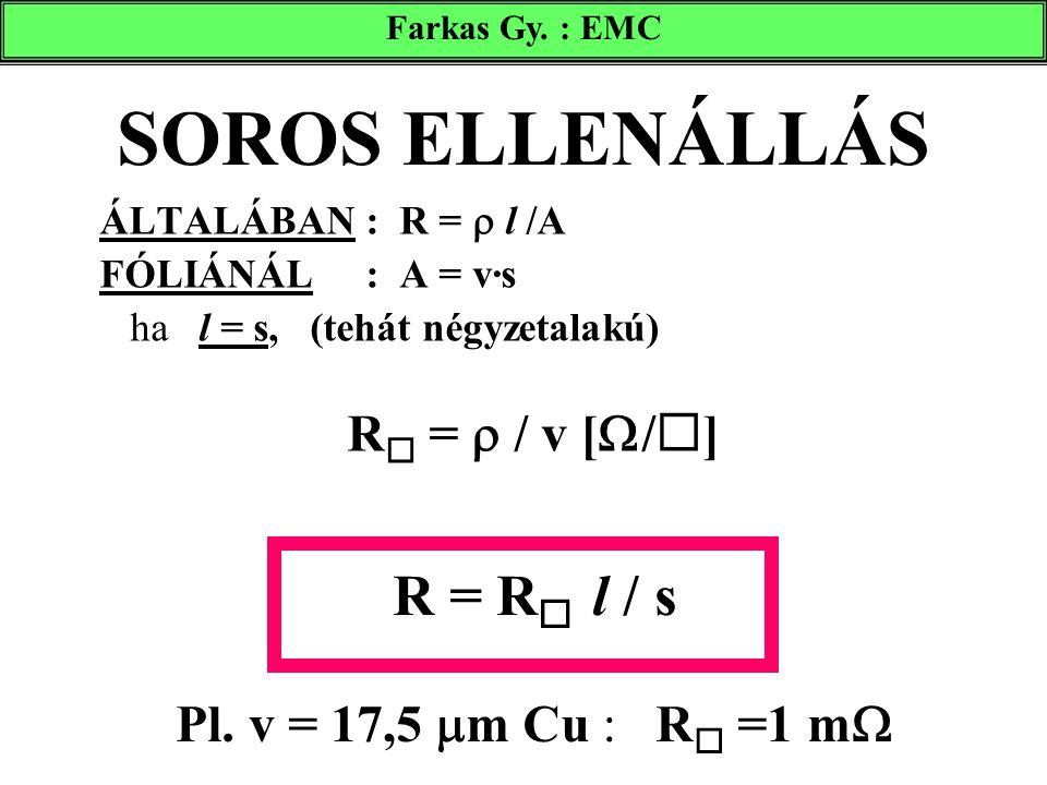 R = R l / s Pl. v = 17,5 m Cu : R =1 m
