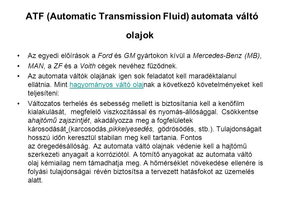 ATF (Automatic Transmission Fluid) automata váltó olajok