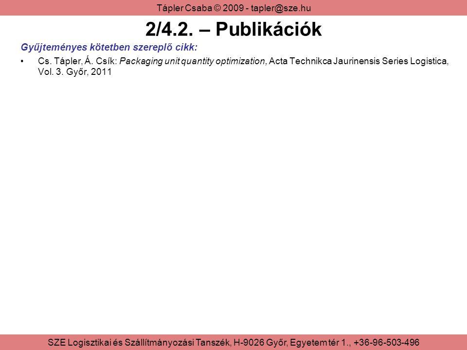 2/4.2. – Publikációk Gyűjteményes kötetben szereplő cikk: