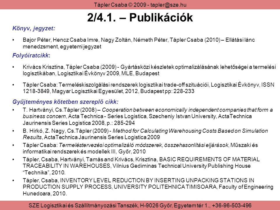 2/4.1. – Publikációk Könyv, jegyzet: Folyóiratcikk: