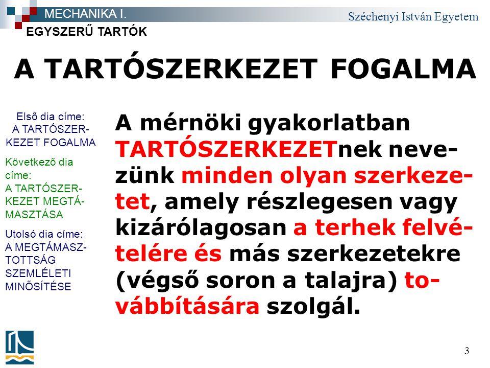 A TARTÓSZERKEZET FOGALMA
