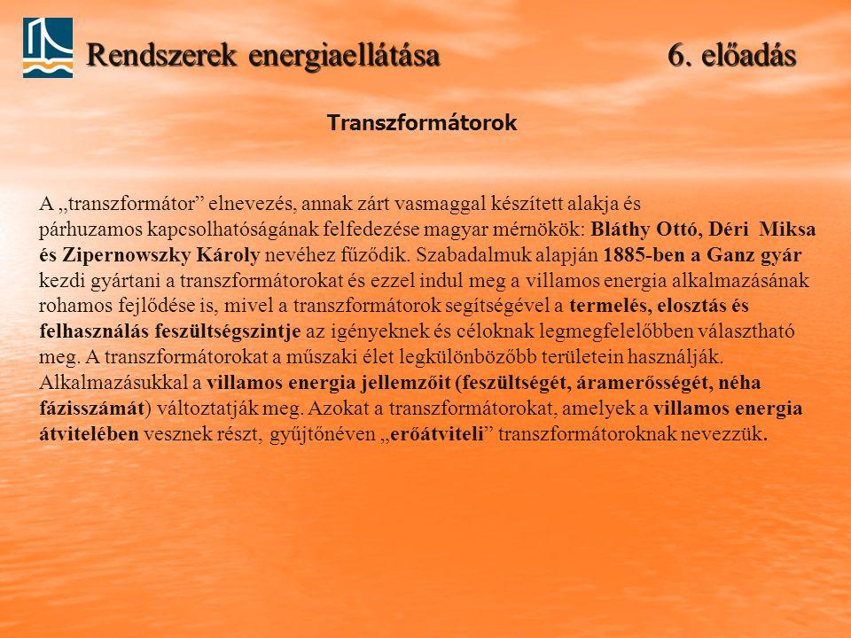 Rendszerek energiaellátása 6. előadás