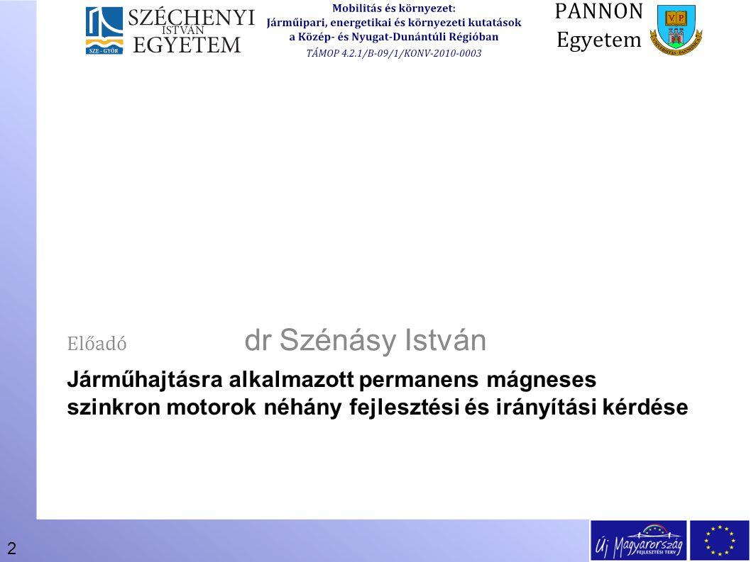 Előadó dr Szénásy István