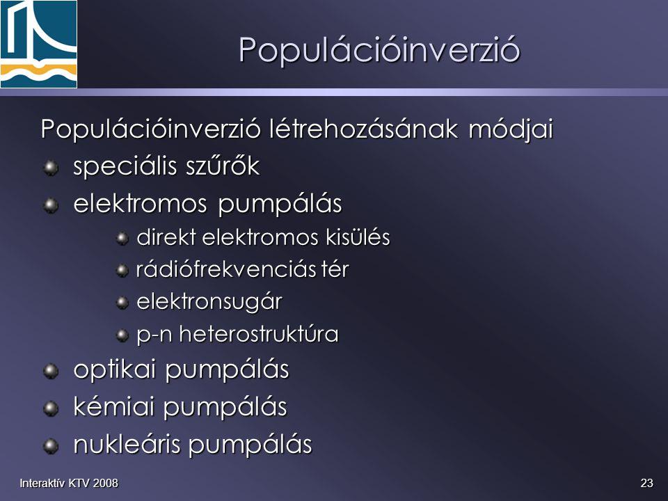 Populációinverzió Populációinverzió létrehozásának módjai