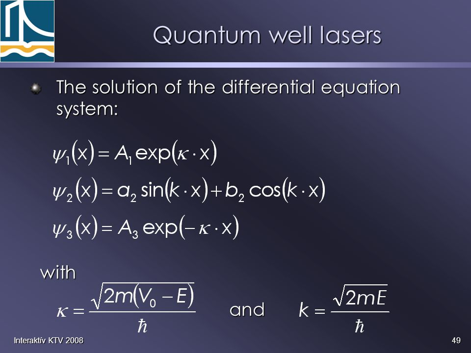 Quantum well lasers The solution of the differential equation system: