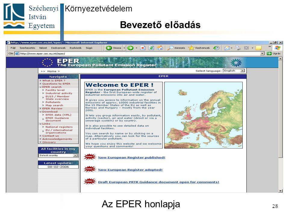Környezetvédelem Bevezető előadás Az EPER honlapja