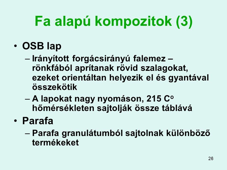 Fa alapú kompozitok (3) OSB lap Parafa
