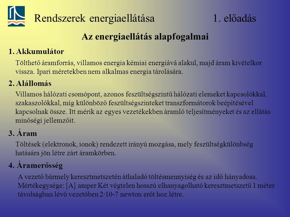 Rendszerek energiaellátása 1. előadás