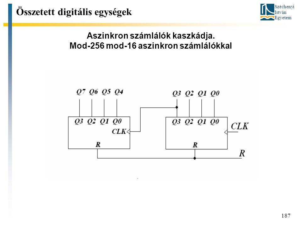 Aszinkron számlálók kaszkádja. Mod-256 mod-16 aszinkron számlálókkal