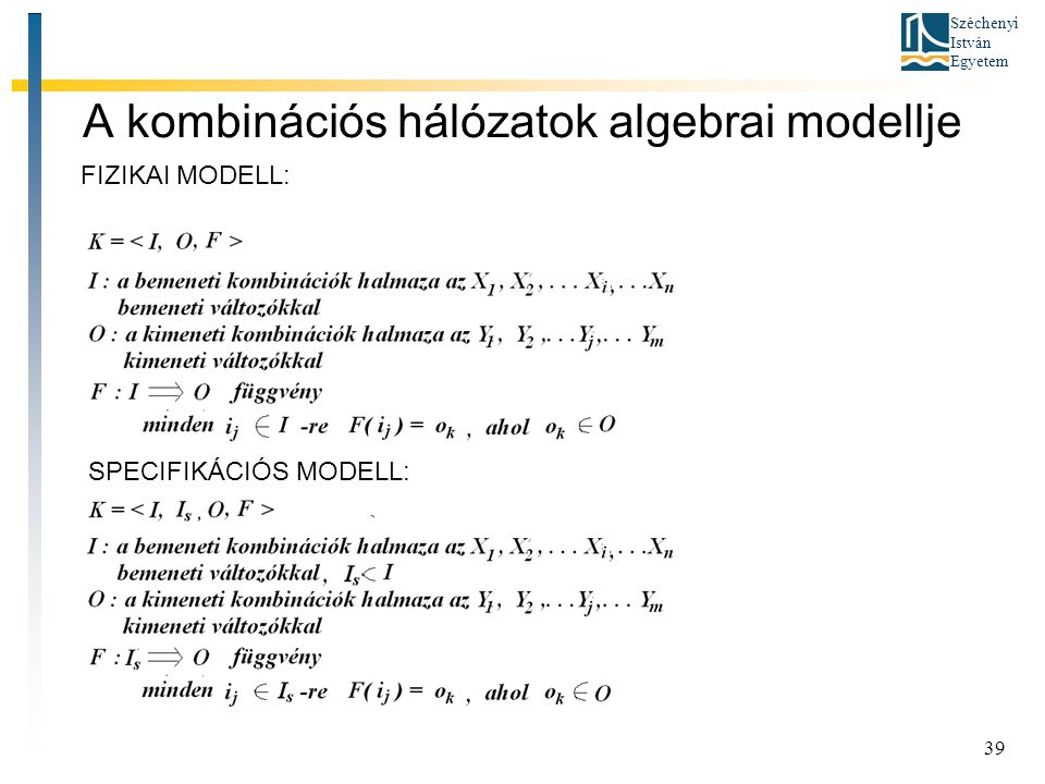 A kombinációs hálózatok algebrai modellje