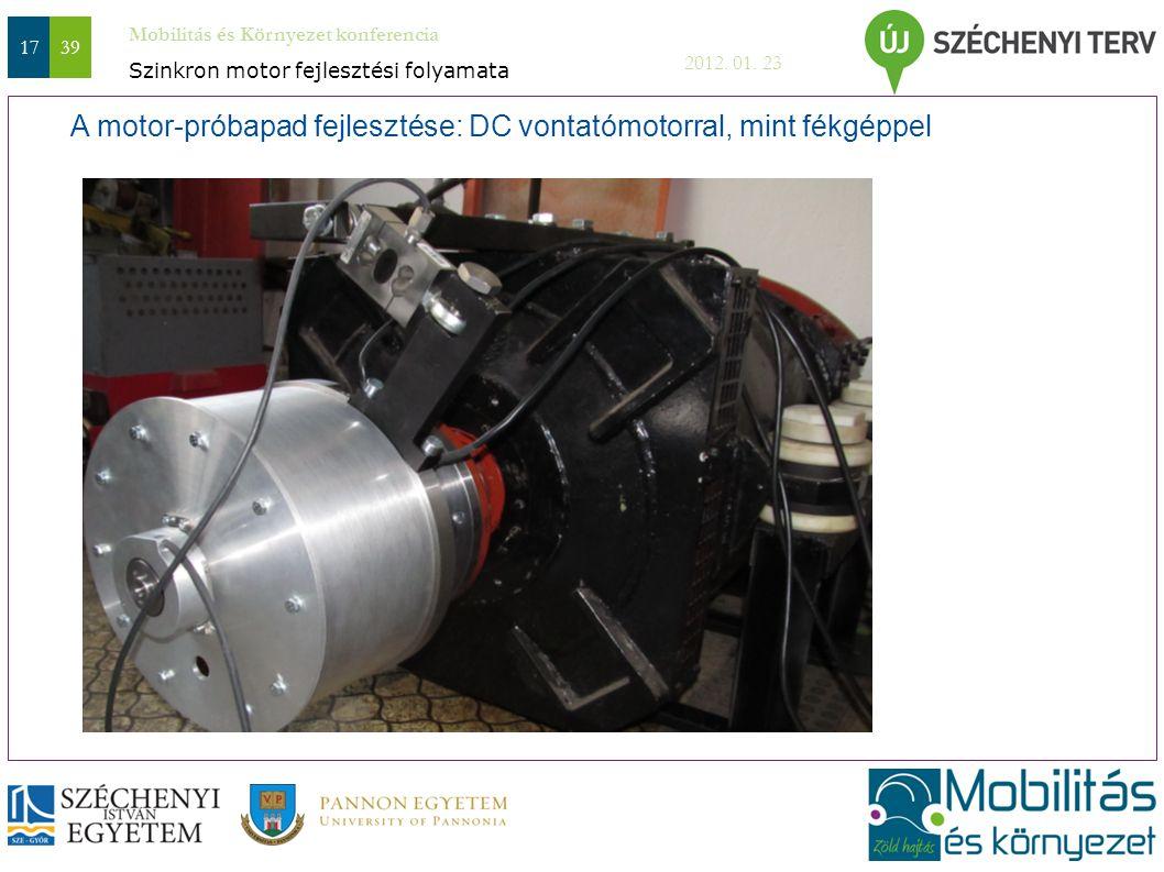 A motor-próbapad fejlesztése: DC vontatómotorral, mint fékgéppel