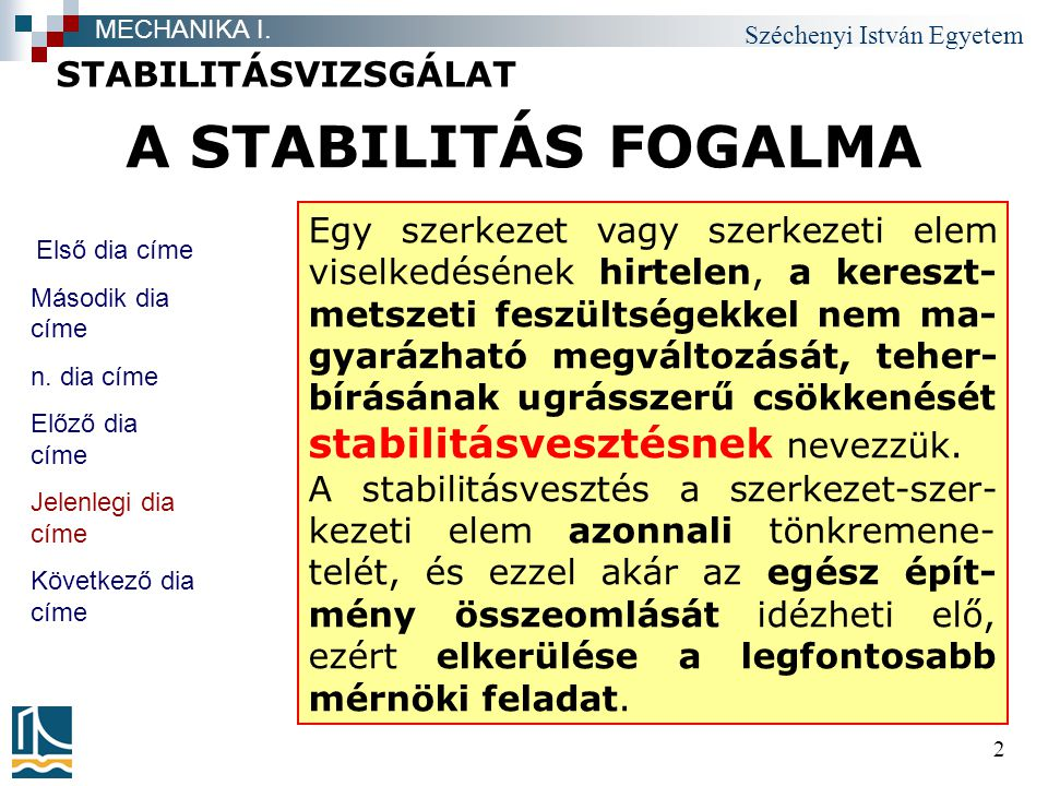 A STABILITÁS FOGALMA STABILITÁSVIZSGÁLAT
