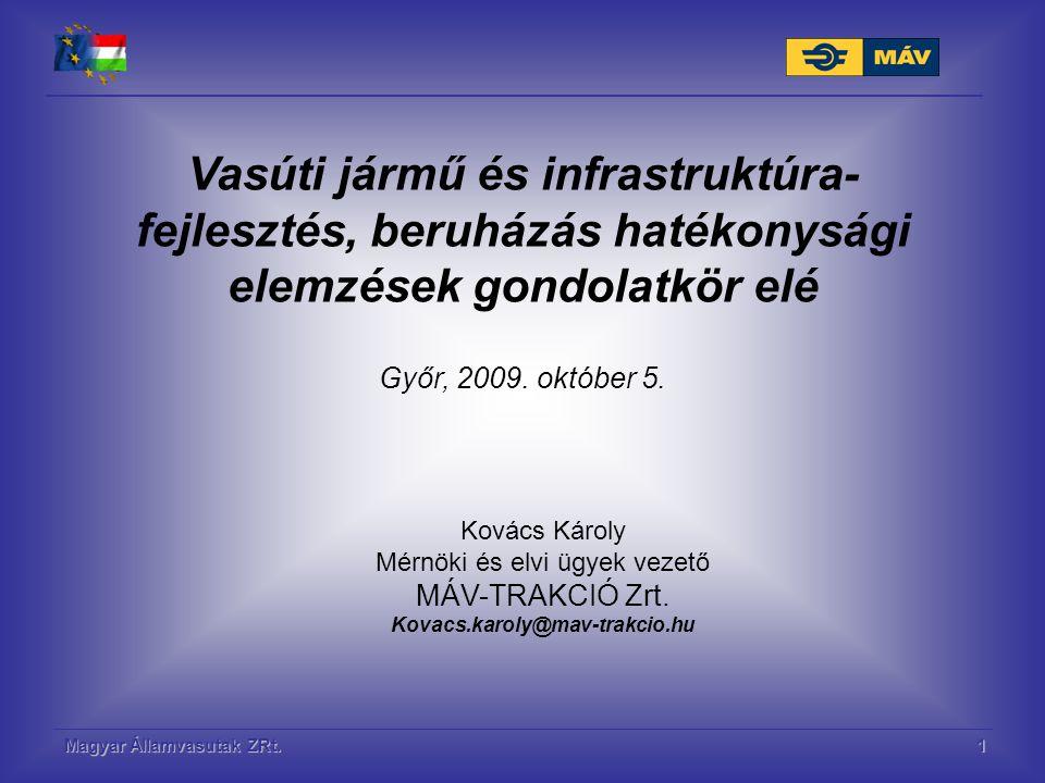 Vasúti jármű és infrastruktúra-fejlesztés, beruházás hatékonysági