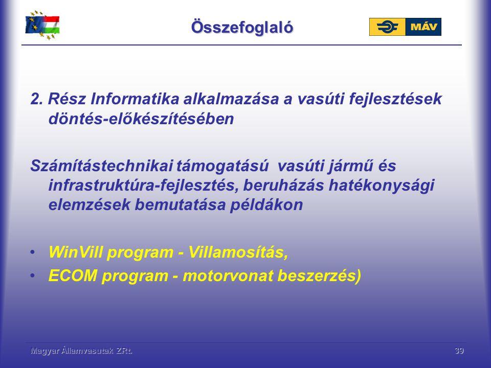 WinVill program - Villamosítás, ECOM program - motorvonat beszerzés)