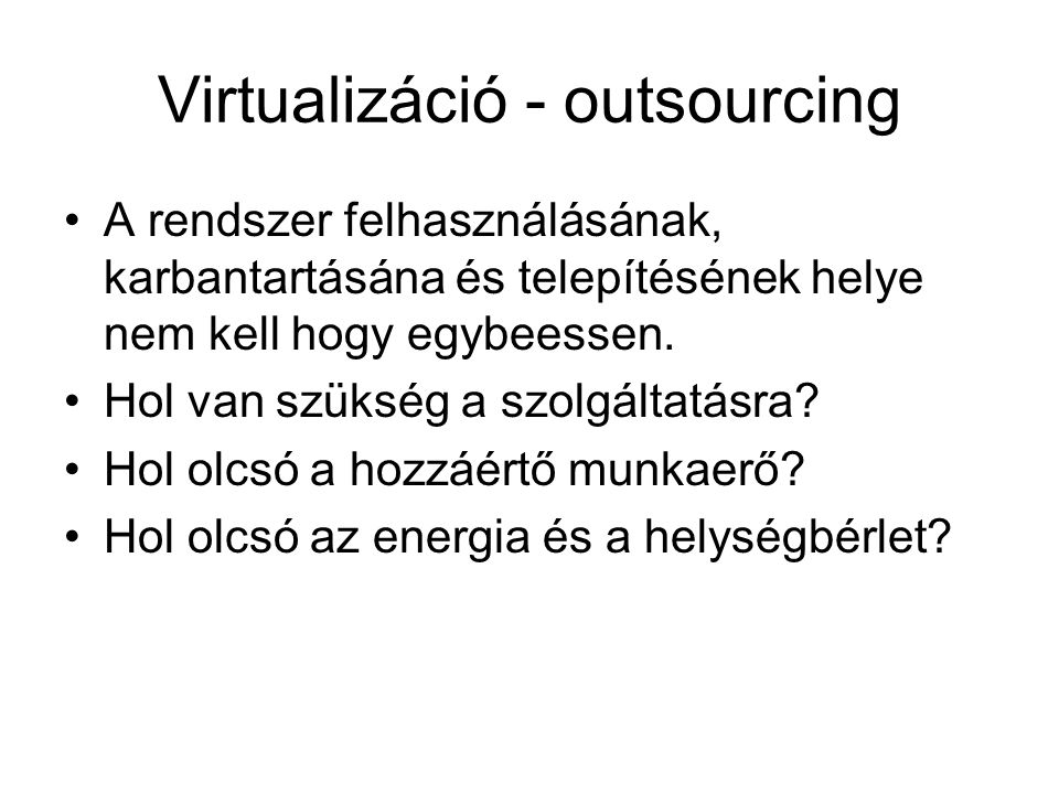 Virtualizáció - outsourcing