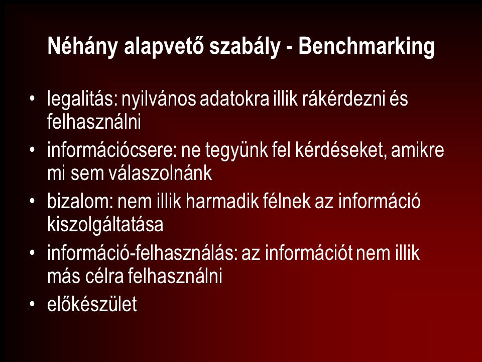 Néhány alapvető szabály - Benchmarking