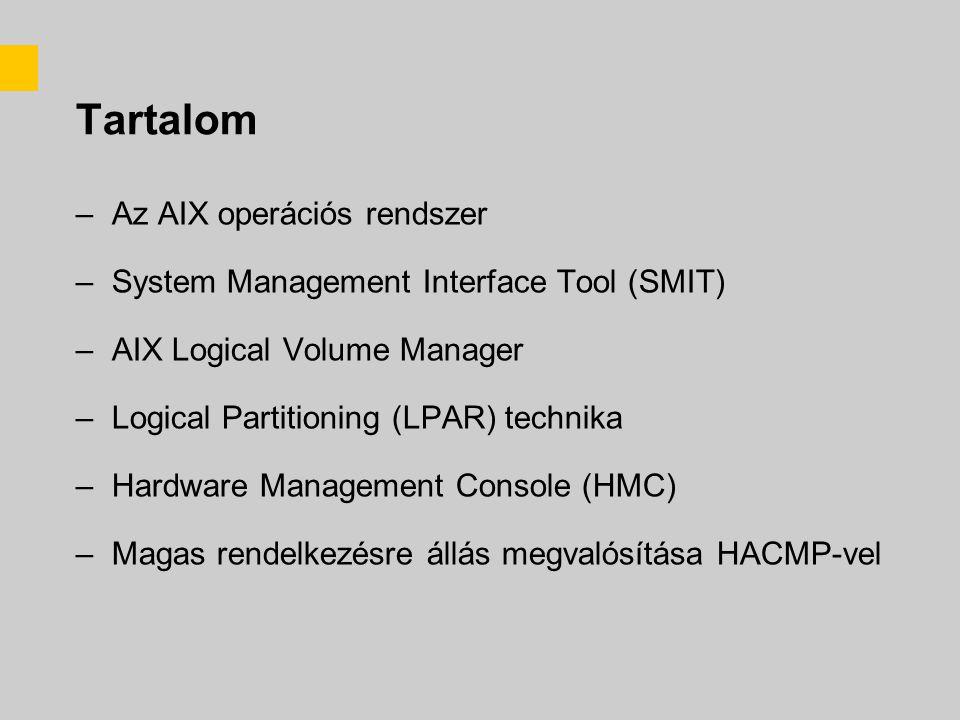 Tartalom Az AIX operációs rendszer