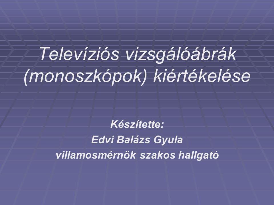 Televíziós vizsgálóábrák (monoszkópok) kiértékelése