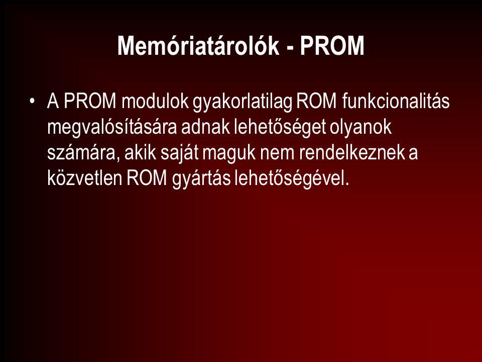Memóriatárolók - PROM