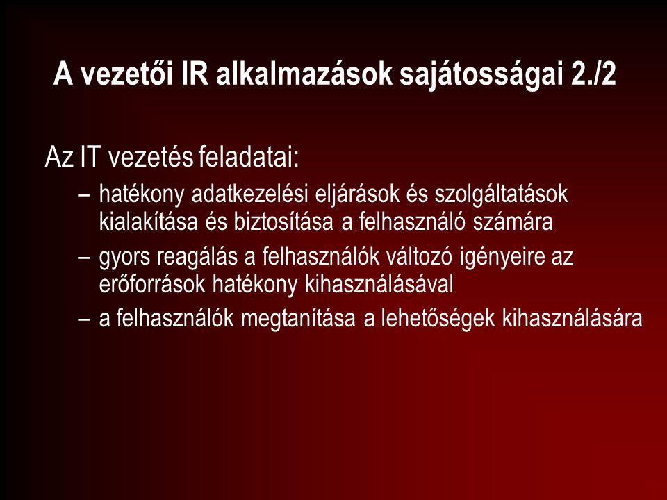 A vezetői IR alkalmazások sajátosságai 2./2