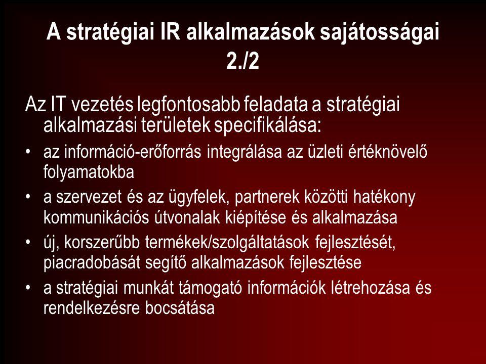 A stratégiai IR alkalmazások sajátosságai 2./2